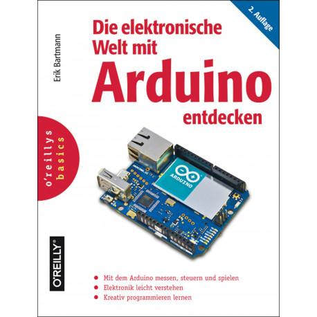 Die elektronische Welt mit Arduino entdecken, 2.Auflage