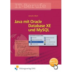 IT-Berufe - Java mit Oracle Database XE und MySQL - Schülerband
