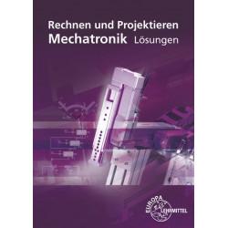 Rechnen und Projektieren MECHATRONIK - Lösungen - Print