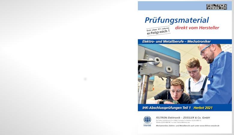 Prüfungsmaterial Elektro- Metall und Mechatroniker Herbst 2021
